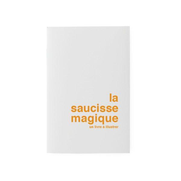 Carnet La Saucisse Magique