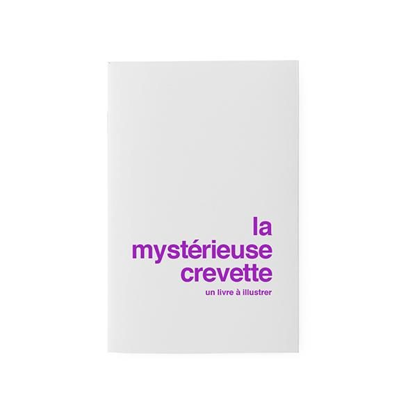 Carnet La Mystérieuse Crevette